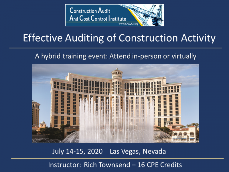 Attend Virtually or In-Person: Construction Audit Seminar July 14-15 in Las Vegas